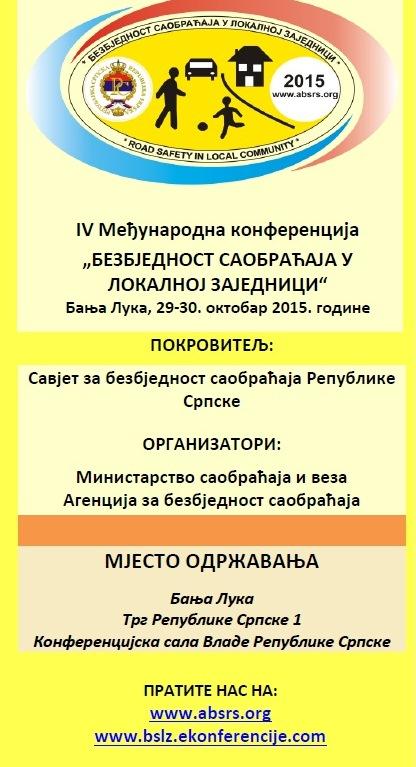 """IV Међународнa конференција """"Безбједност саобраћаја у локалној заједници"""""""